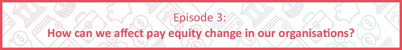 Pay Equity Banner Image Episode 3 updated