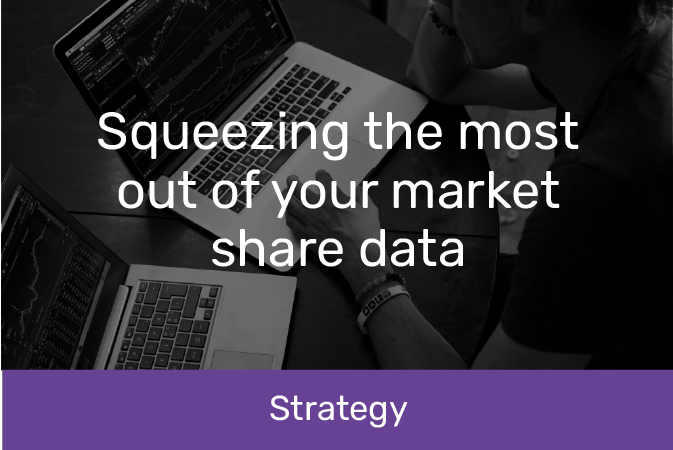 Squeezing the most out of your market share data